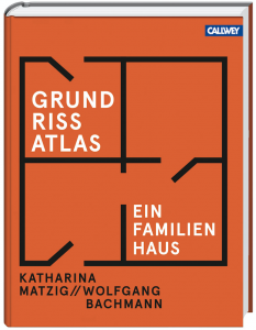 GrundrissAtlas Einfamilienhaus_Callwey 2016
