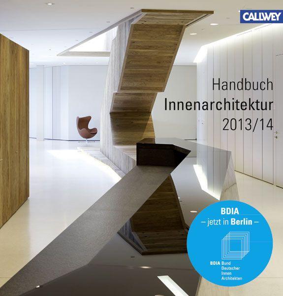 BDIA Handbuch Innenarchitektur 2013/14 - bund deutscher ...