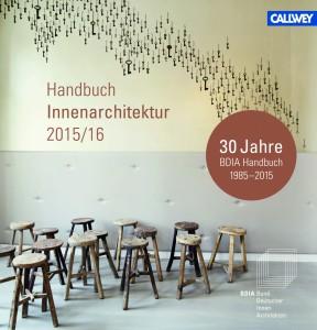 BDIA Handbuch Innenarchitektur 2015_16_Callwey Cover 2D