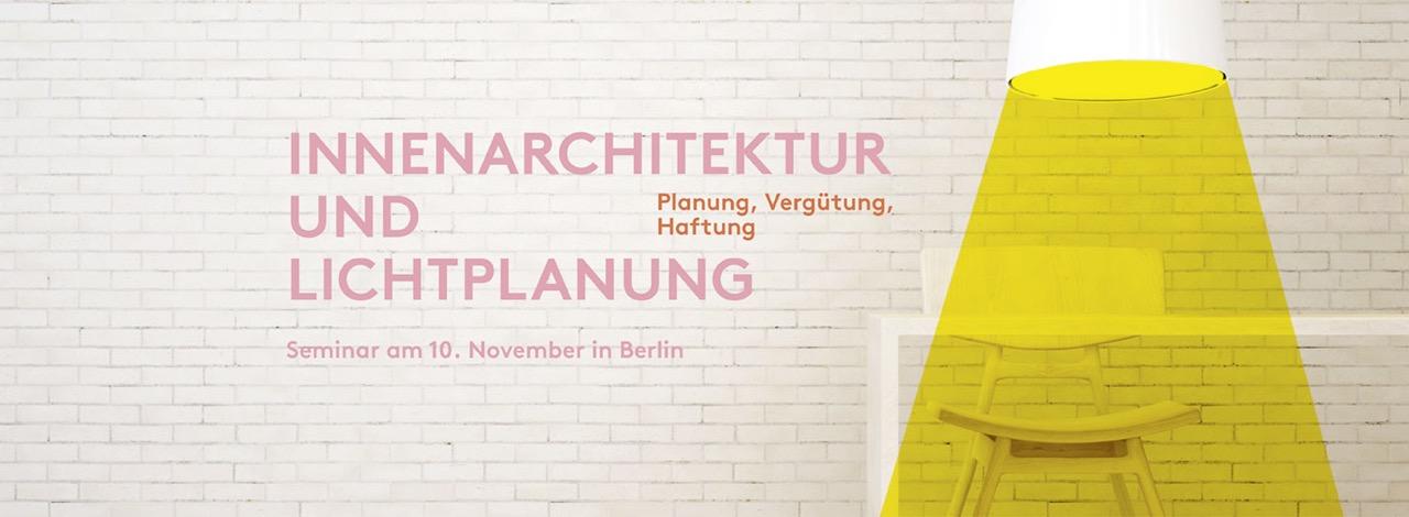 innenarchitektur und lichtplanung - planung, vergütung und haftung, Innenarchitektur ideen