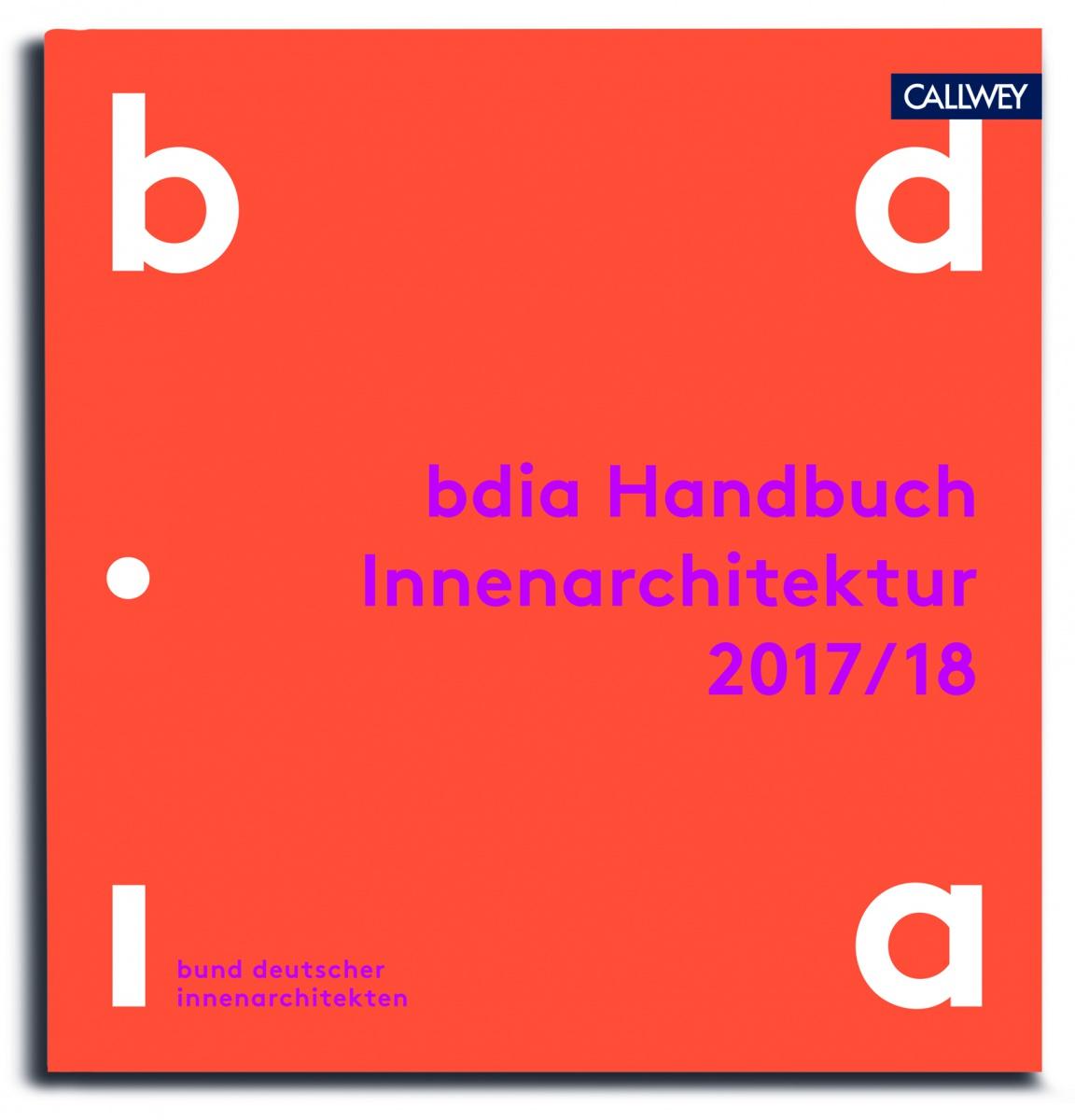 bdia handbuch innenarchitektur 2017/18 erschienen! - bdia bund, Innenarchitektur ideen